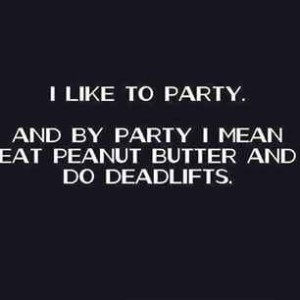 deadlift peanut butter party