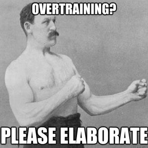 what is overtraining