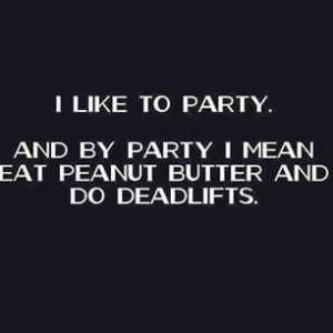 deadlift peanut butter party